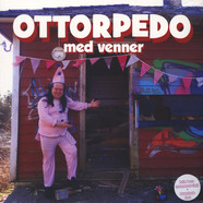 Ottorpedo - Med Venner Colored Vinyl Edition