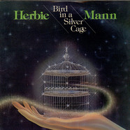 Herbie Mann - Bird In A Silver Cage