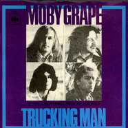 Moby Grape - Trucking Man