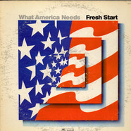 Fresh Start - What America Needs