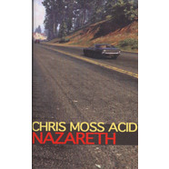 Chris Moss Acid - Nazareth EP