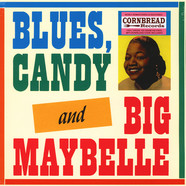 Big Maybelle - Blues, Candy, And Big Maybelle