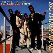 Big Daddy Kane - I'll Take You There