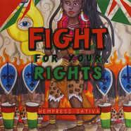 Hempress Sativa / Scientist - Fight For Your Rights / Fight For Your Rights Dub
