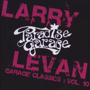 Larry Levan - Garage Classics Volume 10