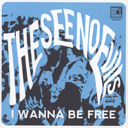 See No Evils - I Wanna Be Free / Cherry O