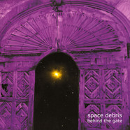 Space Debris - Behind The Gate