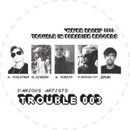V.A. - Trouble 003