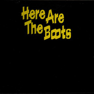 Boots, The - Here Are The Boots