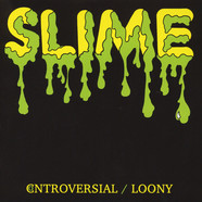 Slime - Controversial
