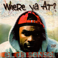 El Da Sensei - Where Ya At?