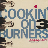 Cookin' On 3 Burners - Soul Messin White Vinyl Version