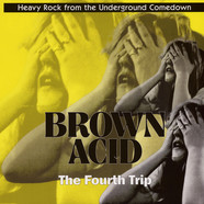 V.A. - Brown Acid: The Fourth Trip Colored Vinyl Edition