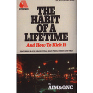 Aim - The Habit of a Lifetime (And How To Kick It)