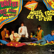 Dave Dee, Dozy, Beaky, Mick & Tich - If Music Be The Food Of Love... Then Prepare For Indigestion
