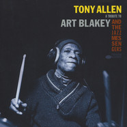 Tony Allen - A Tribute To Art Blakey & The Jazz Messengers
