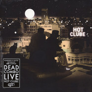 Dead Combo - Live Hot Clube