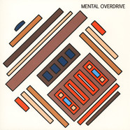 Mental Overdrive - Hardware