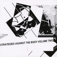 V.A. - Strategies Against The Body Volume 2