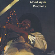 Albert Ayler - Prophecy