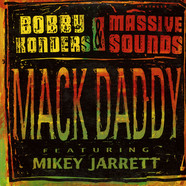 Bobby Konders & Massive Sounds Featuring Mikey Jarrett - Mack Daddy