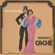 Celia & Johnny - Tremendo Cache