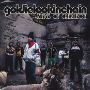 Goldie Lookin Chain - Kings Of Caerlon