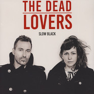 Dead Lovers, The - Slow Black