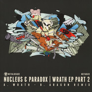 Nucleus & Paradox - Wrath Part 2