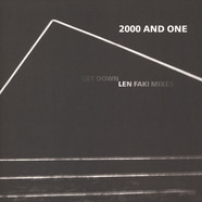 2000 And One - Get Down Len Faki Mixes