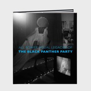 Michelle Dunn Marsh & Negarra A. Kudumu - All Power: Visual Legacies Of The Black Panther Party