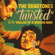 Dragtones - Twisted/Ballad Of A Broken Man