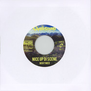 Mortimer - Nice Up The Scene / Mile High Instrumental