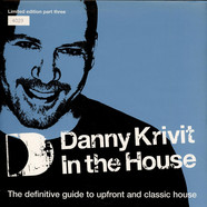 Danny Krivit - Danny Krivit In The House (Limited Edition Part Three)