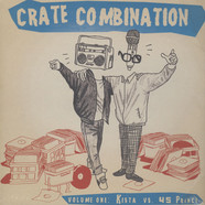 Kista Vs. 45 Prince - Crate Combination Volume 1