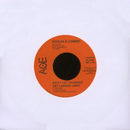 Douglas & Lonero - This Time / Don't Let Yourself Get Carried Away