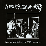 Angry Samoans - Too Animalistic: The 1978 Demos