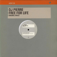 DJ Pierre - Free For Life (Original Mixes)