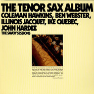 Coleman Hawkins, Ben Webster, Illinois Jacquet, Ike Quebec, John Hardee - The Tenor Sax Album
