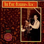 Bud Freeman Trio - The Bud Freeman Trio