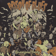 Prison Of Blues - Graveyard Party