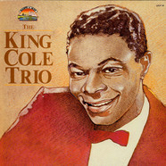 Nat King Cole Trio, The - The King Cole Trio