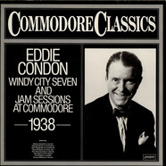 Eddie Condon And His Windy City Seven - Jam Sessions At Commodore 1938