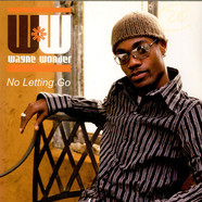 Wayne Wonder - No Letting Go