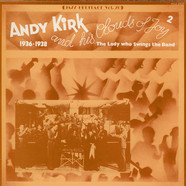 Andy Kirk And His Clouds Of Joy - The Lady Who Swings The Band (1936-1938)