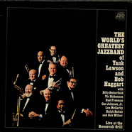 The World's Greatest Jazzband Of Yank Lawson And Bob Haggart - Live At The Roosevelt Grill