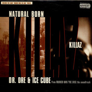 Dr. Dre & Ice Cube - Natural Born Killaz
