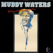 Muddy Waters - The Original Hoochie Coochie Man
