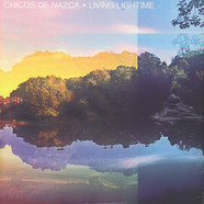 Chicos De Nazca - Living Lightime