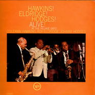 Coleman Hawkins, Roy Eldridge, Johnny Hodges - Hawkins! Eldridge! Hodges! Alive! At The Village Gate!